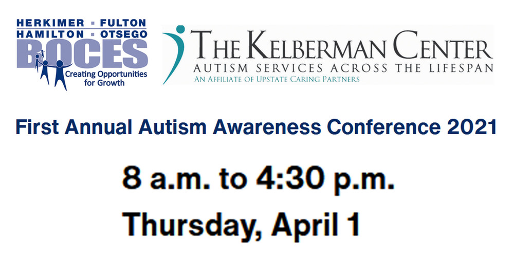 Herkimer BOCES and The Kelberman Center present the Autism Awareness Conference Thursday, April 1