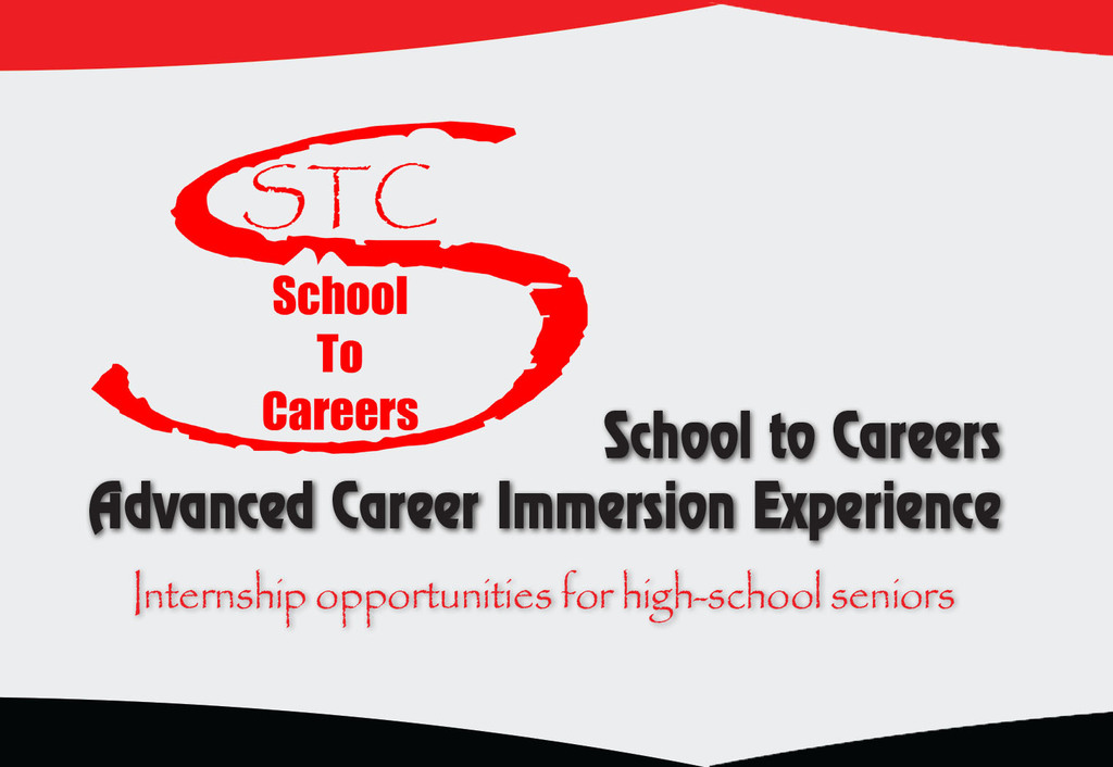 Graphic saying School to Careers Advanced Career Immersion Experience internship opportunities for high-school seniors